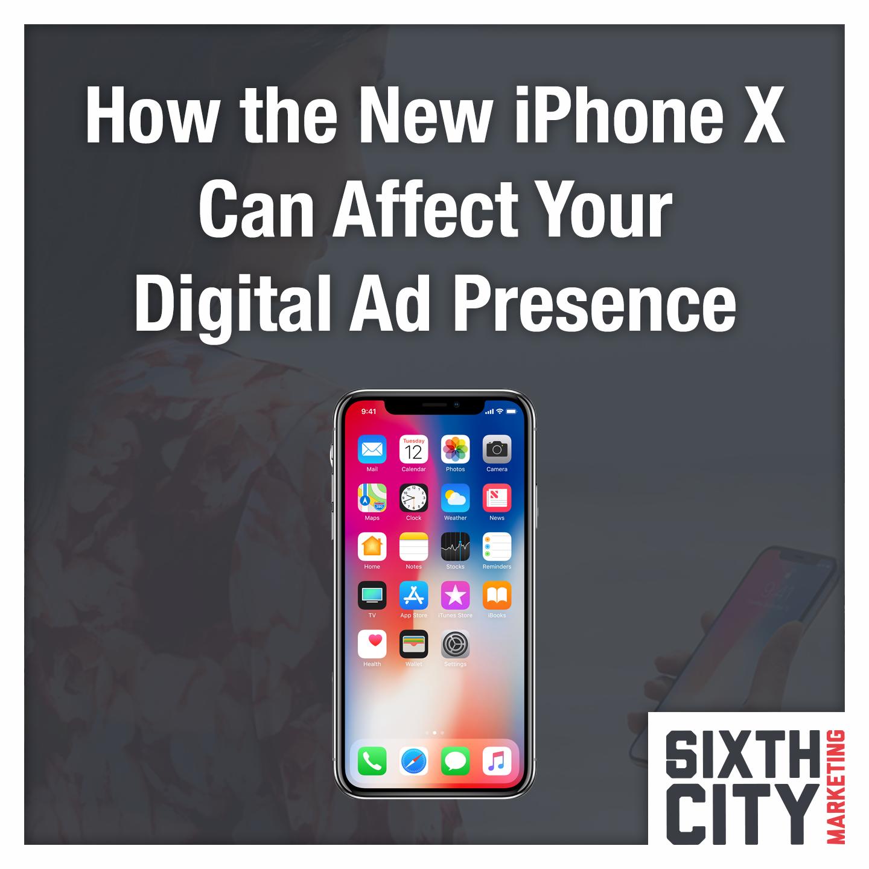 iPhone X digital marketing